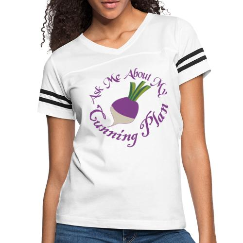 Ask Me About My Cunning Plan - Women's Vintage Sport T-Shirt
