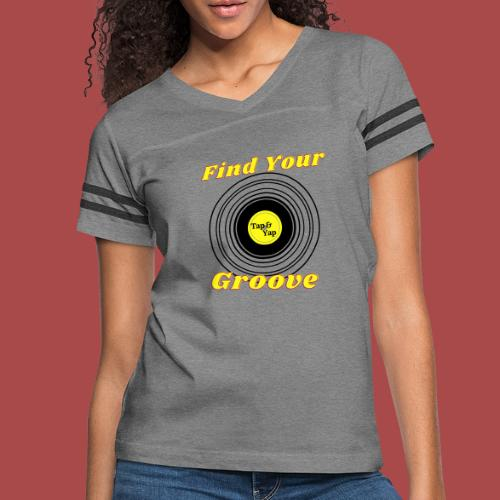 Find Your Groove - Women's Vintage Sports T-Shirt