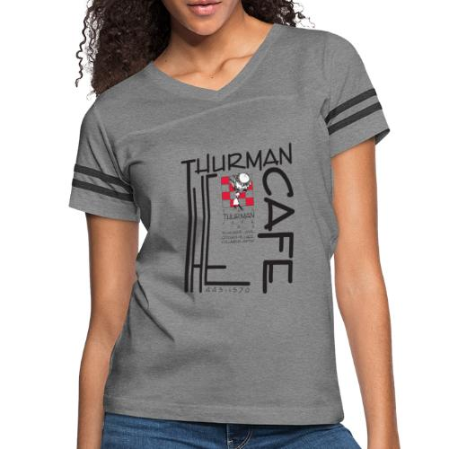 Thurman Cafe Traditional Logo - Women's Vintage Sport T-Shirt