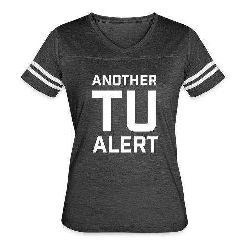TU ALERT - Women's Vintage Sport T-Shirt