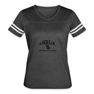 HUSOULER | I GOT HUSTLE IN MY SOUL - Women's Vintage Sport T-Shirt