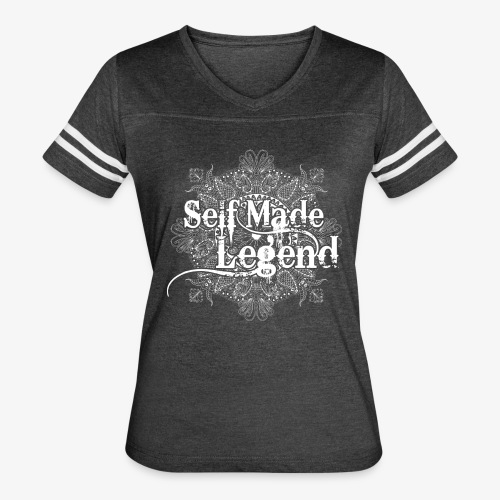 Self made Legend - Women's Vintage Sport T-Shirt