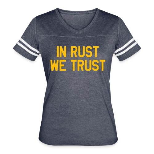 In Rust We Trust II - Women's Vintage Sport T-Shirt