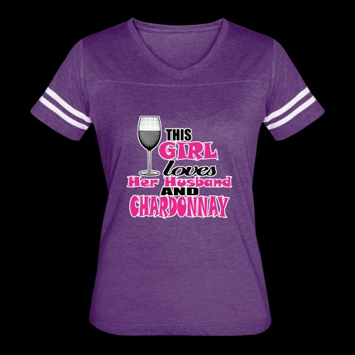 this girl loves her husband and chardonnay - Women's Vintage Sport T-Shirt