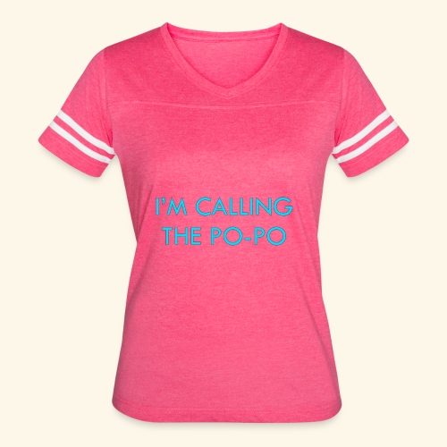 I'M CALLING THE PO-PO | ABBEY HOBBO INSPIRED - Women's Vintage Sport T-Shirt