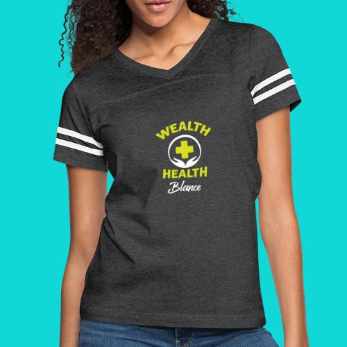 wealth health and balance - Women's Vintage Sport T-Shirt