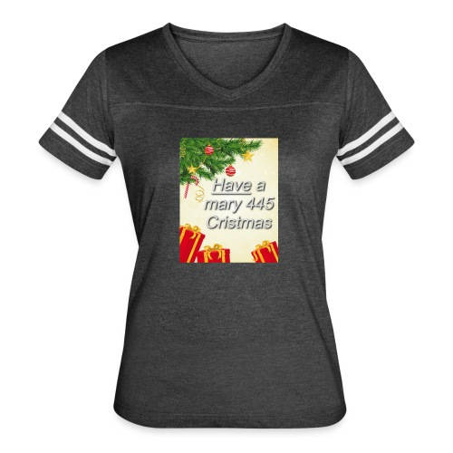 Have a Mary 445 Christmas - Women's Vintage Sport T-Shirt