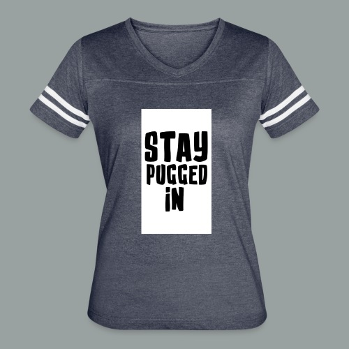 Stay Pugged In Clothing - Women's Vintage Sport T-Shirt