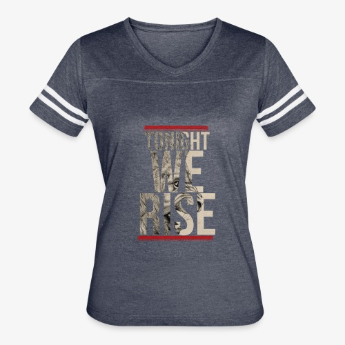 Tonight We Rise - Skillet Tee - Women's Vintage Sport T-Shirt