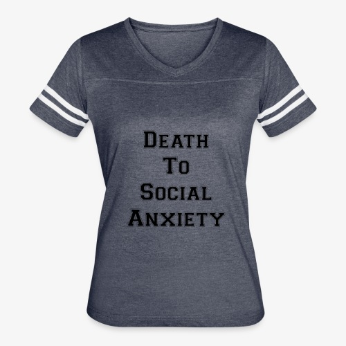 Death To Social Anxiety OG - Women's Vintage Sport T-Shirt