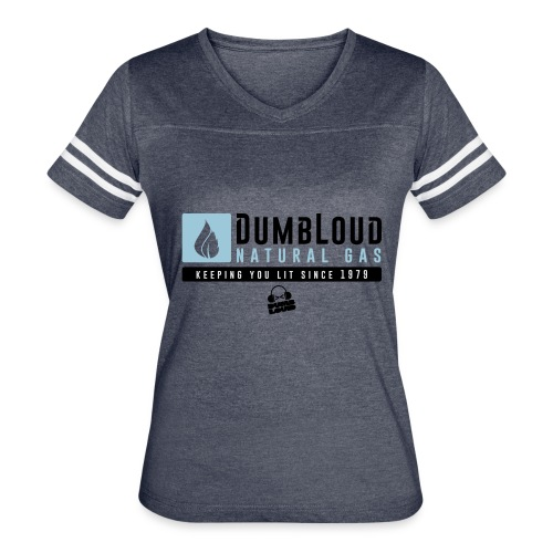 DUMBLOUD NATURAL GAS - Women's Vintage Sport T-Shirt