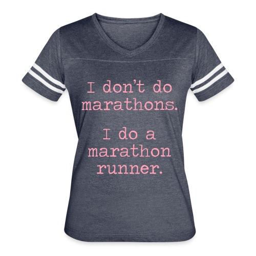 DONT DO MARATHONS - Women's Vintage Sport T-Shirt