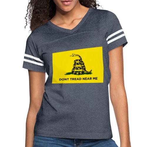 DONT TREAD NEAR ME Gasden Flag - Women's Vintage Sport T-Shirt