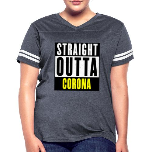 Straight Outta Corona - Women's Vintage Sport T-Shirt