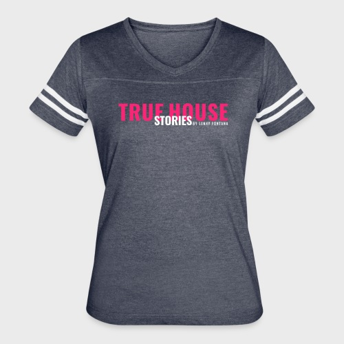 True House Stories Logo white - Women's Vintage Sport T-Shirt