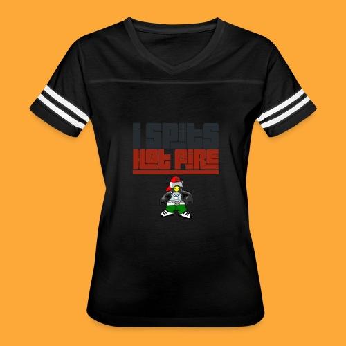 I Spits Hot Fire - Women's Vintage Sport T-Shirt