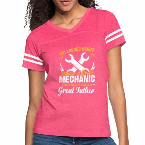 CALLOUSED HANDS MAKE A GREAT MECHANIC A SOFT HEART - Women's Vintage Sport T-Shirt