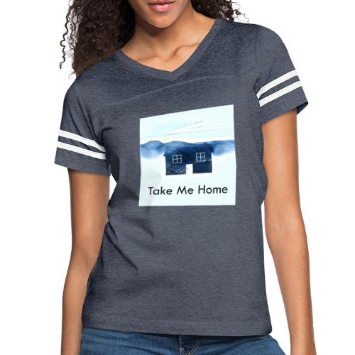 Take Me Home - Women's Vintage Sport T-Shirt