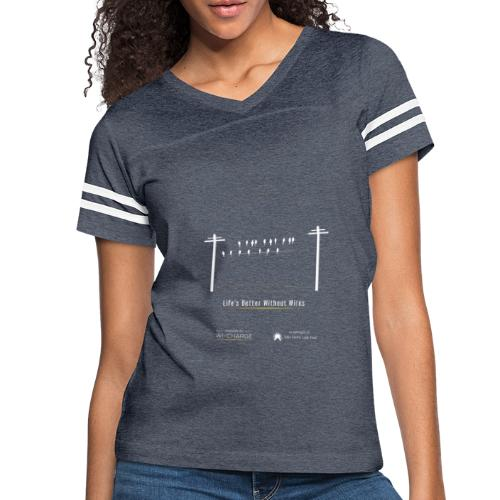 Life's better without wires: Birds - SELF - Women's Vintage Sports T-Shirt
