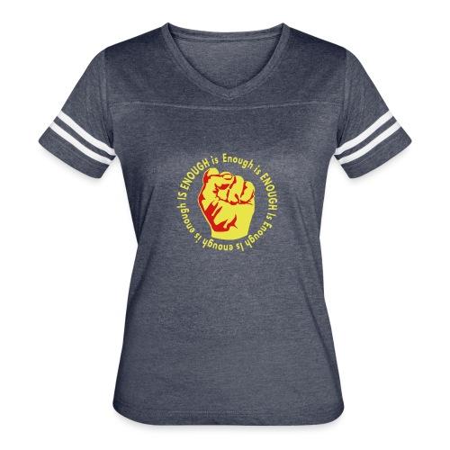 Enough is ENOUGH - Women's Vintage Sports T-Shirt