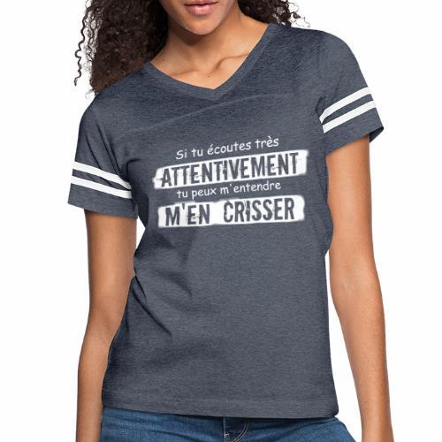 Si tu e coutes attentivement tu peux m entendre m - Women's Vintage Sport T-Shirt