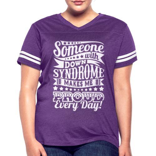 Makes Me Proud - Women's Vintage Sport T-Shirt