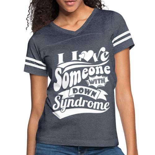 I Love Someone with Down syndrome - Women's Vintage Sport T-Shirt