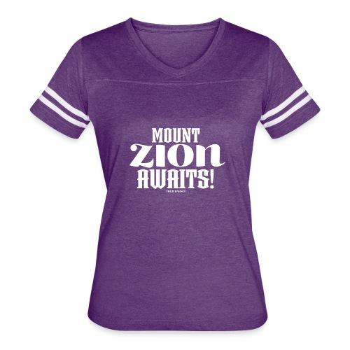 Mount ZION Awaits - Women's Vintage Sports T-Shirt