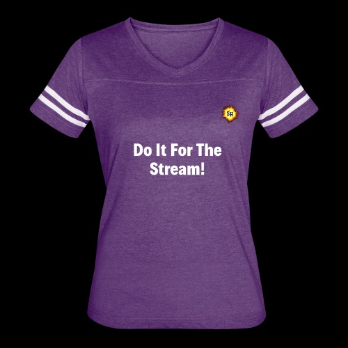 Do It For The Stream White With SH Logo - Women's Vintage Sport T-Shirt