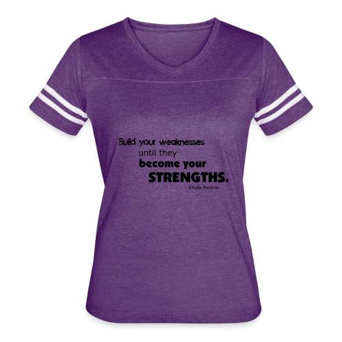Build Your Weaknesses - Women's Vintage Sport T-Shirt