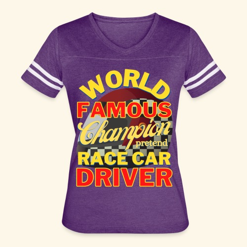 World Famous Champion pretend Race Car Driver - Women's Vintage Sport T-Shirt