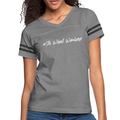 #5th Wheel Wanderer - Women's Vintage Sports T-Shirt