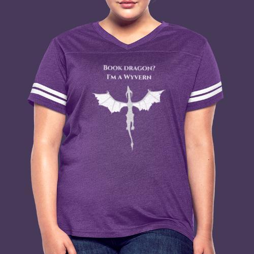 Book dragon? I'm a Wyvern (white) - Women's Vintage Sports T-Shirt