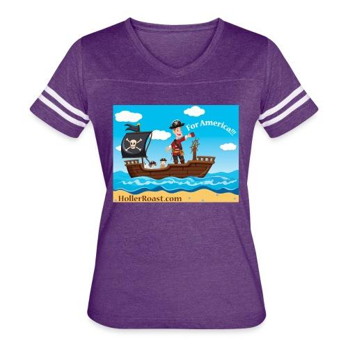 Holler Roast: For America! - Women's Vintage Sport T-Shirt