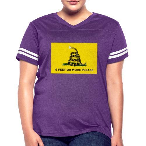 6 Feet Or More Please (Gadsden flag) - Women's Vintage Sport T-Shirt