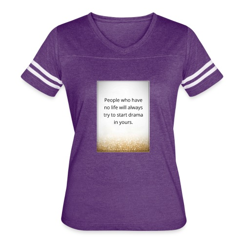 life - Women's Vintage Sport T-Shirt