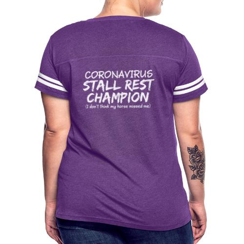 Stall Rest Champion - Women's Vintage Sport T-Shirt
