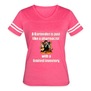 A Bartender is just like a pharmacist - Women's Vintage Sport T-Shirt