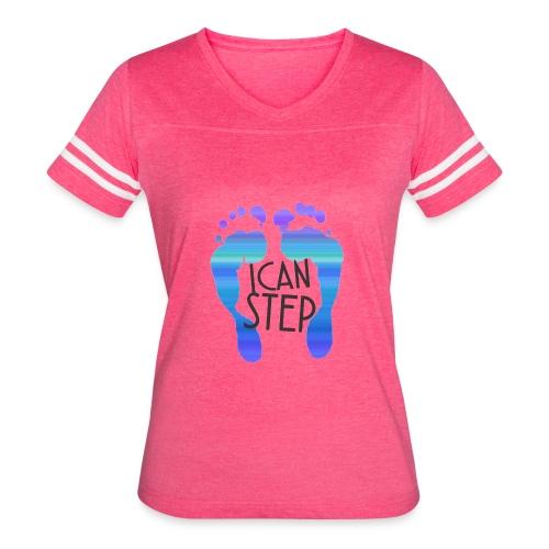 I.C.A.N.S.T.E.P. MOTTO - Women's Vintage Sport T-Shirt
