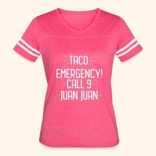taco emergency - Women's Vintage Sport T-Shirt