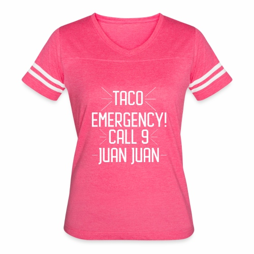 taco emergency - Women's Vintage Sport T-Shirt