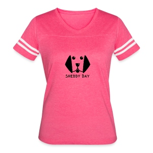Sheddy Day - Women's Vintage Sport T-Shirt