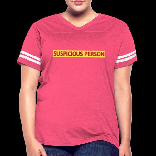 YOU ARE SUSPECT & SUSPICIOUS - Women's Vintage Sports T-Shirt