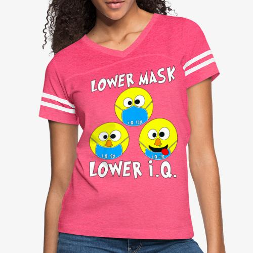 Lower Mask = Lower I.Q. - Women's Vintage Sport T-Shirt