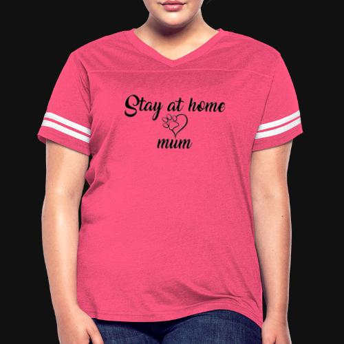Stay At Home Mum - Women's Vintage Sport T-Shirt