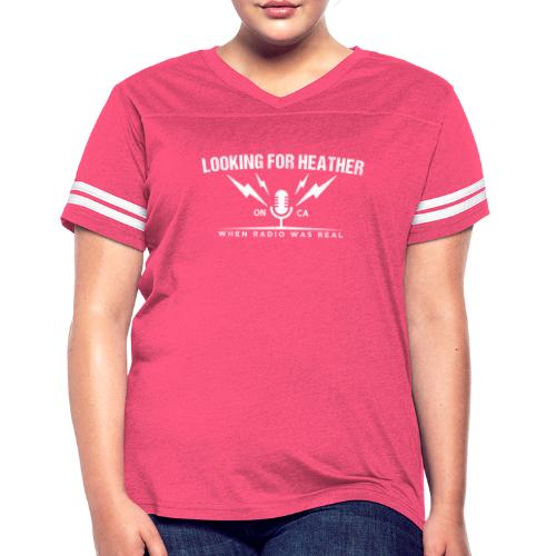 Looking For Heather - When Radio Was Real (White) - Women's Vintage Sport T-Shirt