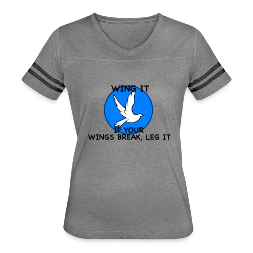 Wing it - Women's Vintage Sport T-Shirt