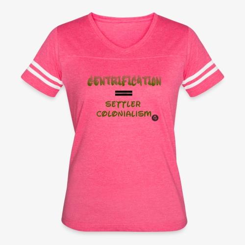 Gentrification - Women's Vintage Sport T-Shirt