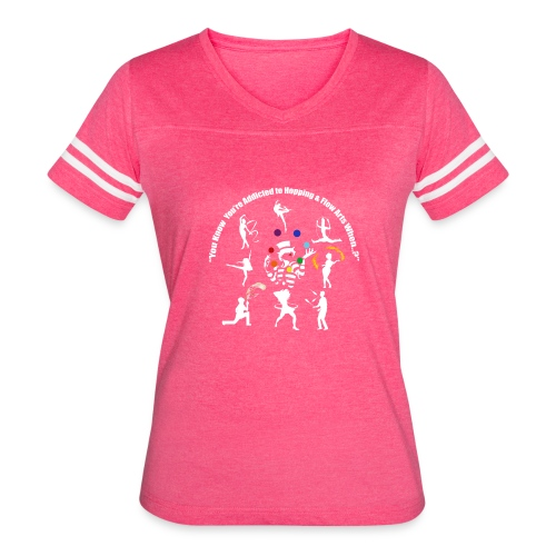 You Know You're Addicted to Hooping - White - Women's Vintage Sport T-Shirt