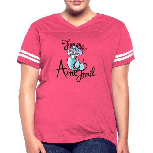 Femme ain't Frail Mermaid - Women's Vintage Sport T-Shirt